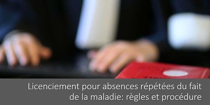 licenciement-absences-repetees-maladie-regles-procedure