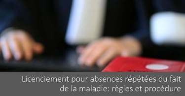 licenciement-absences-repetees-maladie-regles-procedure