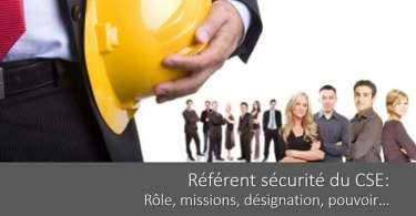 referent-securite-cse-role-mission-designation-moyens-pouvoir