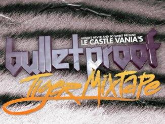Le Castle Vania Bulletproof