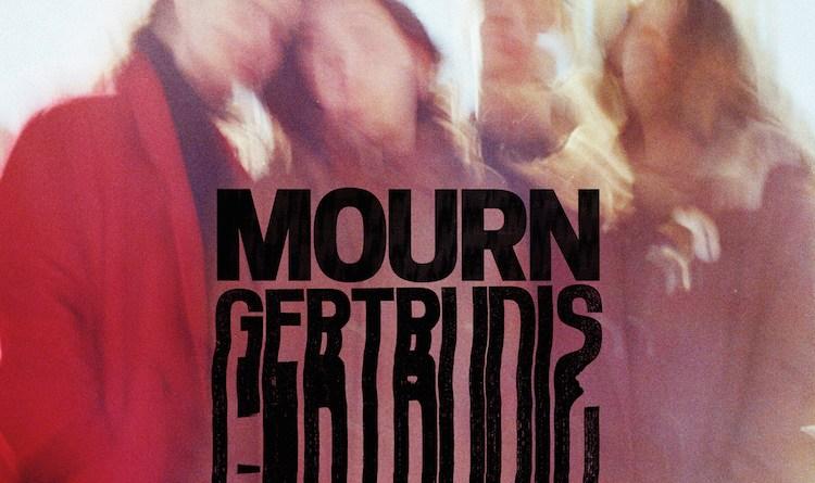 MOURN Gertrudis