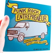 Punk Rock Entrepreneur: Running a Business Without Losing Your Values cover
