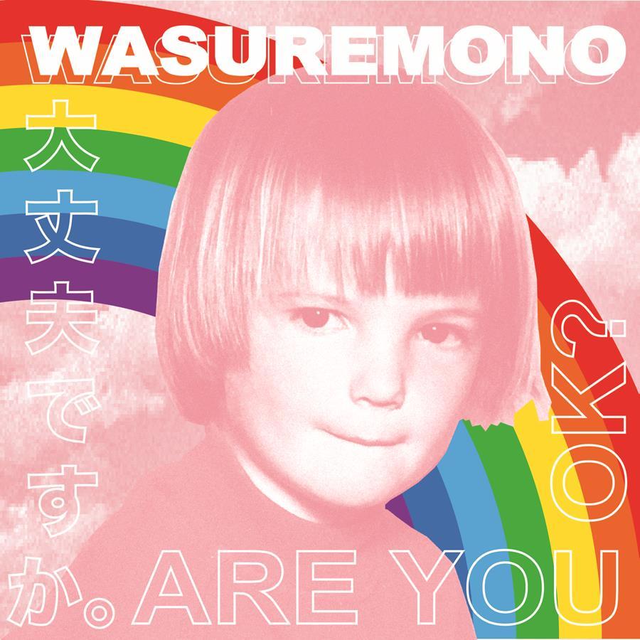 'Are You OK?' cover art Wasuremono