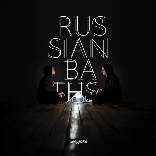 Russian Baths Deepfake cover artwork