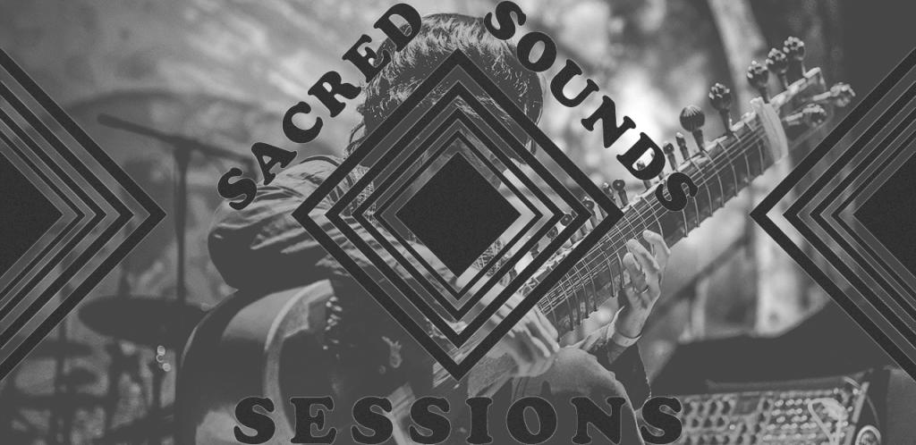 Sacred Sounds Session banner