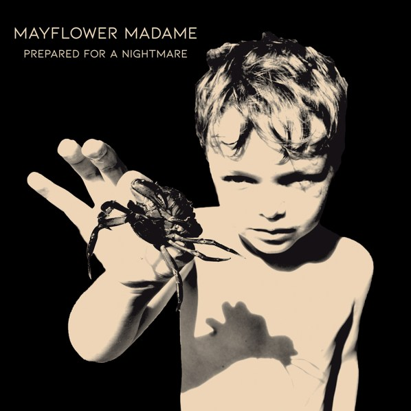 Mayflower Madame Prepared For A Nightmare album cover artwork