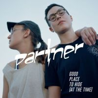Partner share new video 'Good Place To Hide (At The Time)'
