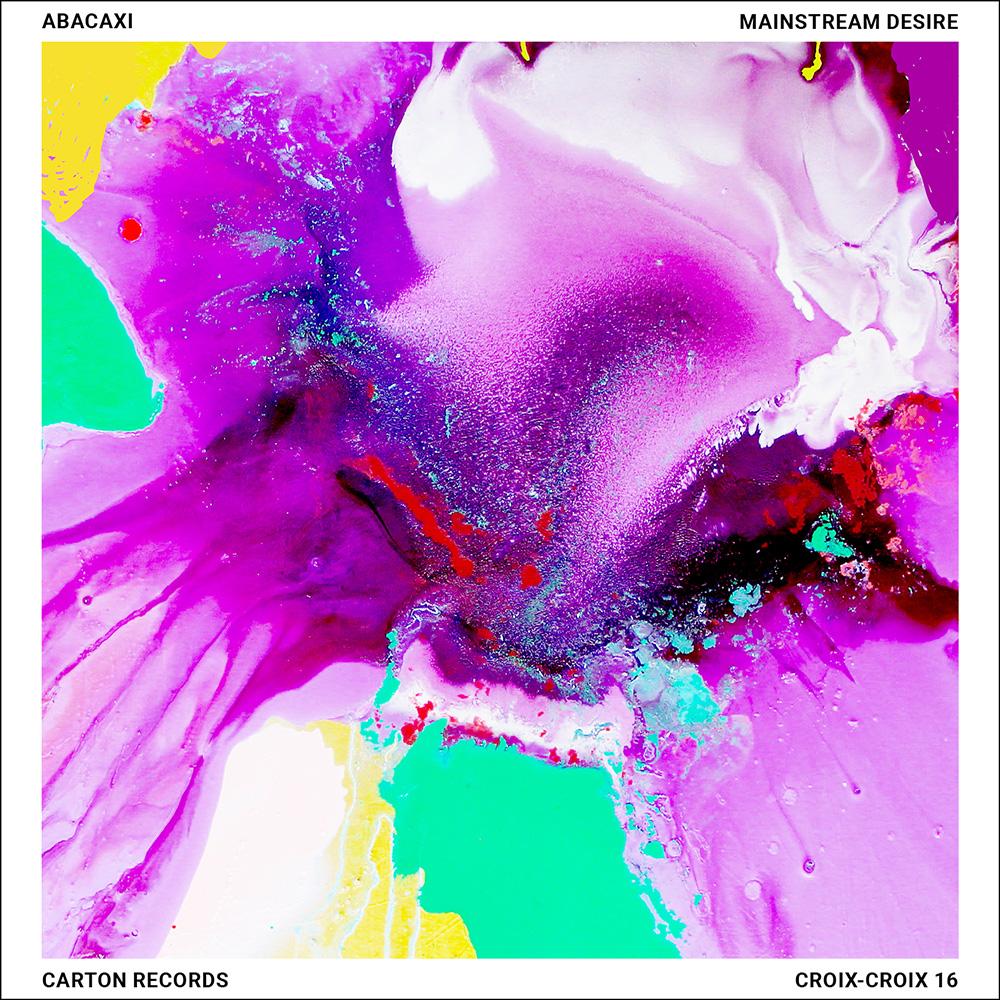 Abacaxi Mainstream Desire cove4 artwork