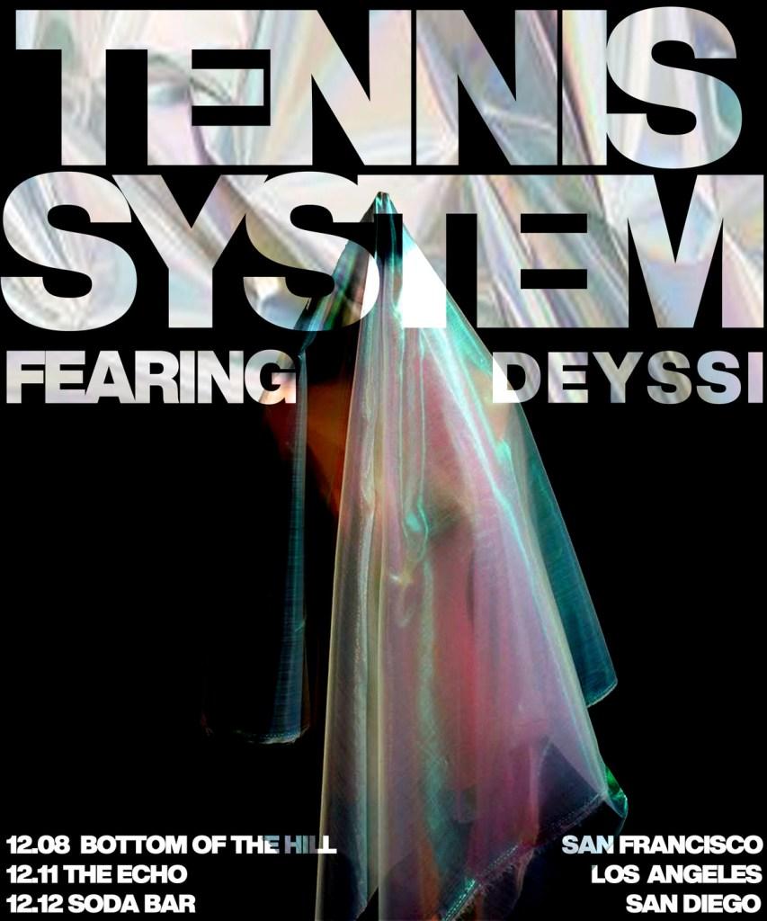 Tennis System tour dates poster