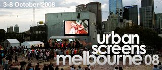 Urban Screens Melbourne 2008