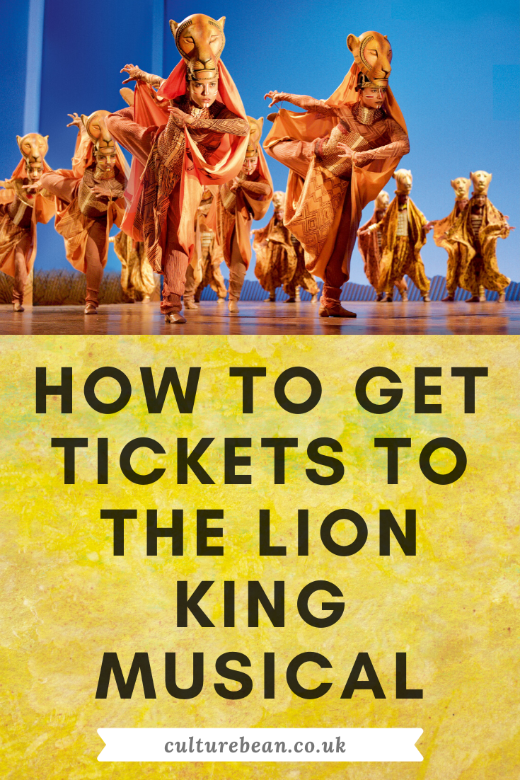 HOW TO GET TICKETS TO THE LION KING MUSICAL