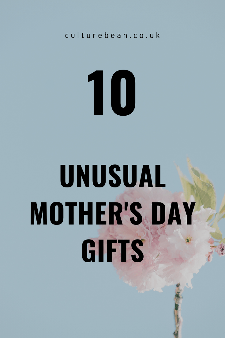 10 unusual mother's day gifts
