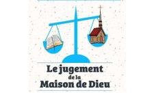 Le livre : LE JUGEMENT DE LA MAISON DE DIEU