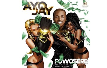 Fowosere by RCA Records and One Nation's Ayo Jay is produced by Shizzi. Give it a listen