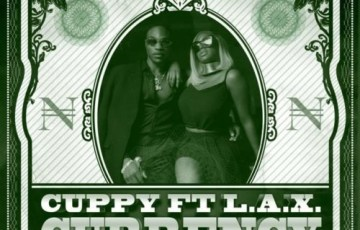 Currency - Cuppy Feat L.A