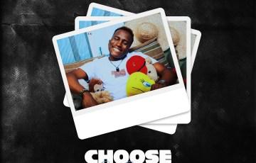Choose - Remy Baggins