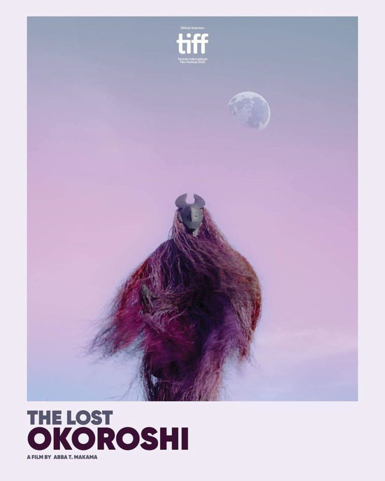 the lost okoroshi TIFF 2019 official poster WORLD PREMIERE ABBA T MAKAMA