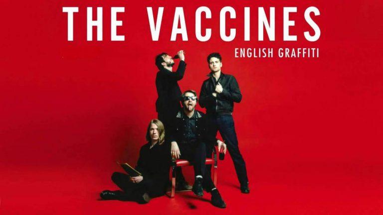 REVIEW: The Vaccines - 'English Graffiti' | Album Reviews