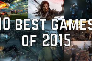 10 Best Games of 2015