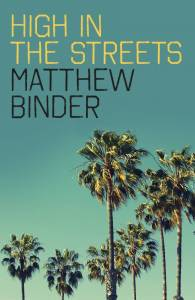 Cover of Matthew Binder's High In The Streets