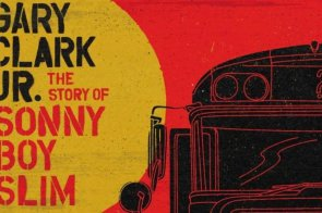 Gary Clark Jr The Story of Sonny Boy Slim