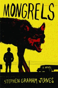 Mongrels cover by Stephen graham jones