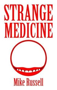 Strange Medicine cover by Mike Russell