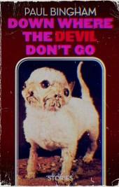 Down Where the Devil Don't Go
