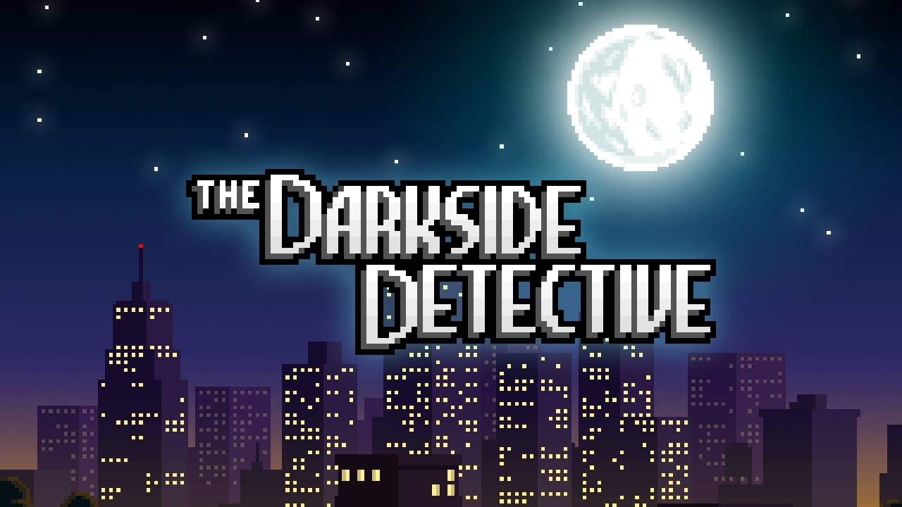 The Darkside Detective (PC) REVIEW - A Solid Point and Click Adventure