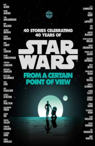 Star Wars gift idea: From a Certain Point of View Book Cover