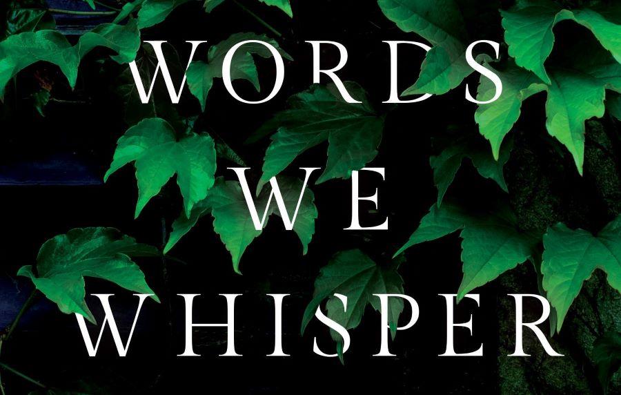The Words We Whisper
