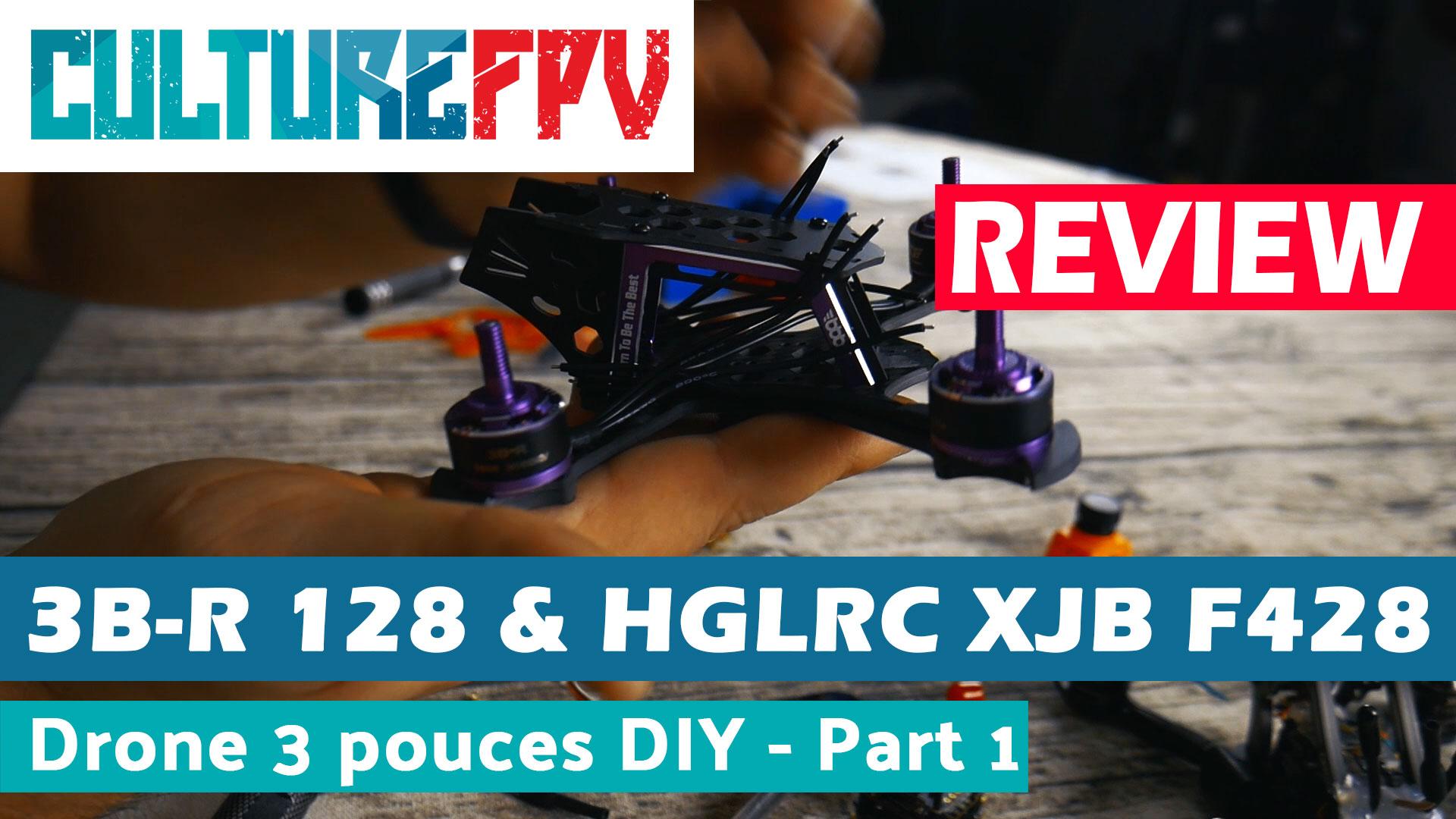 BBB 3B-R Mini 128 & HGLRC XJB F428 TX02 v2