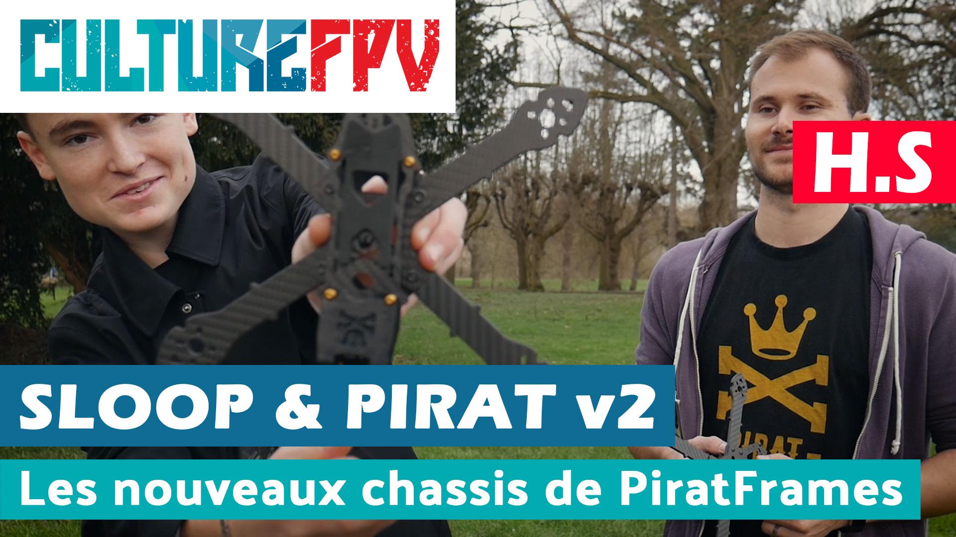 Slopp v2 et Pirat v2