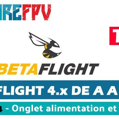 betaflight 4 de A à Z Onglet alimentation et failsafe