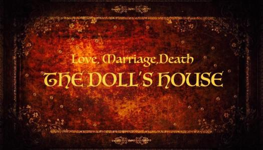 Sept. 25-26-27/ THE DOLL'S HOUSE