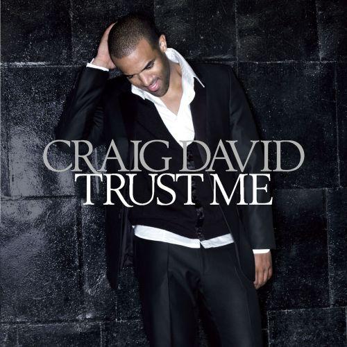 Craig David Trust Me