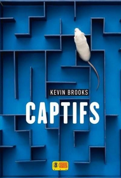 """Résultat de recherche d'images pour """"captifs kevin brooks"""""""
