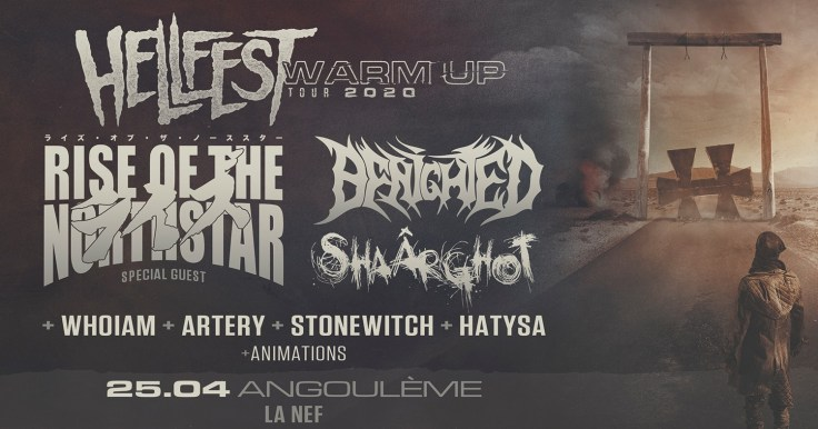 Hellfest Warm Up Tour 2020 @ Angoulême