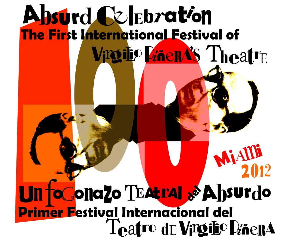 ABSURD CELEBRATION: The First International Festival of Virgilio Piñera's Theatre