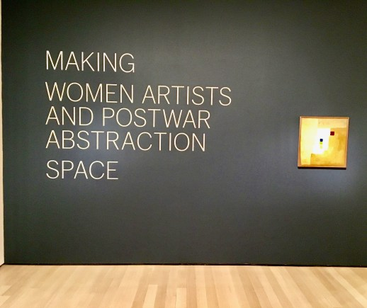 Installation view of Making Space: Women Artists and Postwar Abstraction. The Museum of Modern Art, New York, April 15-August 13, 2017. © 2017 The Museum of Modern Art. @ 2017 RGener