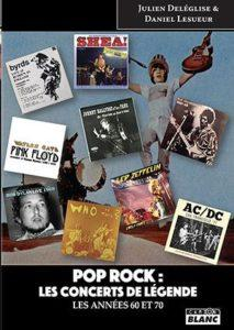 pop rock - les concerts de légende Livre chez camion blanc