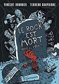 Le rock est mort - Vive le rock