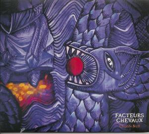 Facteurs Chevaux - Chante Nuit