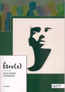 Anne-Sophie Guénéguès - Etre(s)