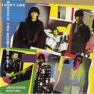 The Boomtown Rats I don't like mondays