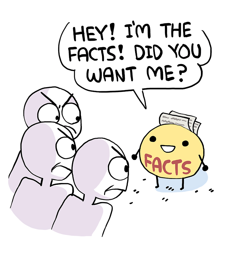Facts Don't Care About Opinions