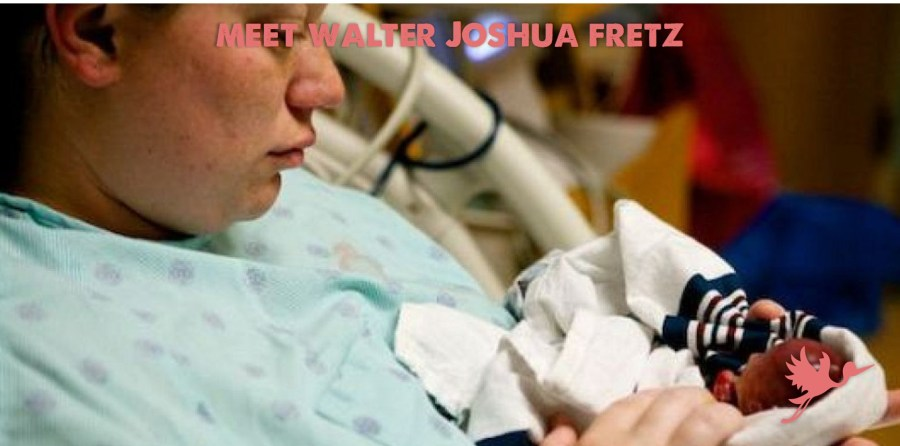 Meet Walter Joshua Fretz – A Human Being