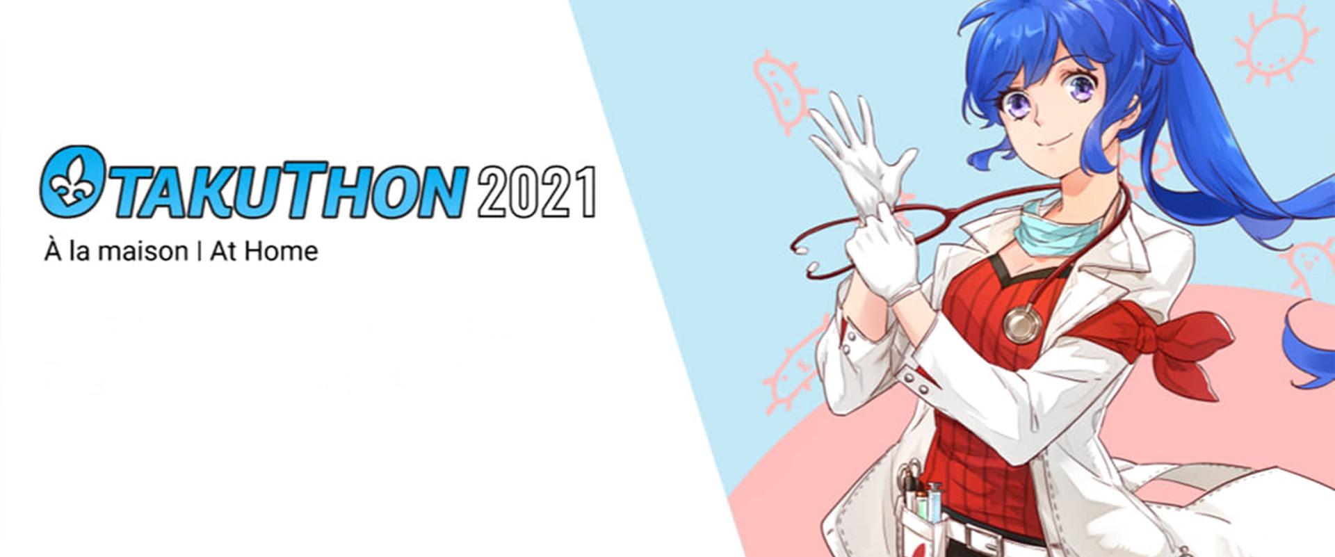 Otakuthon 2021 à la maison!