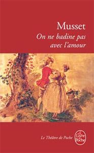 On Ne Badine Pas Avec L'amour Analyse : badine, l'amour, analyse, Musset, Badine, L'amour, Culturez-vous