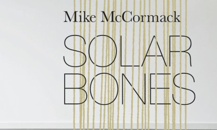 Man Booker Prize 2017: Mike McCormack's 'Solar Bones' and Contemporary Irish Modernism